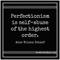 4e24d5c5047470cd4cf737748d450057--perfectionist-quotes-conversion-disorder